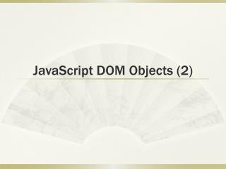 JavaScript DOM Objects (2)