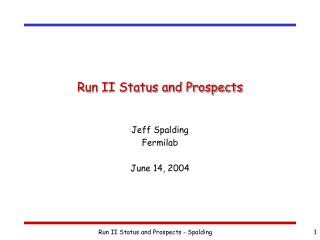 Run II Status and Prospects