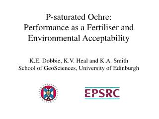 P-saturated Ochre: Performance as a Fertiliser and Environmental Acceptability