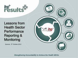 Lessons from Health Sector Performance Reporting & Monitoring