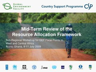 Mid-Term Review of the  Resource Allocation Framework