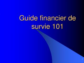 Guide financier de survie 101