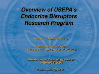 Overview of USEPA's Endocrine Disruptors Research Program