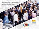 60 Years in Netherton