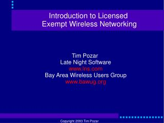 Introduction to Licensed  Exempt Wireless Networking