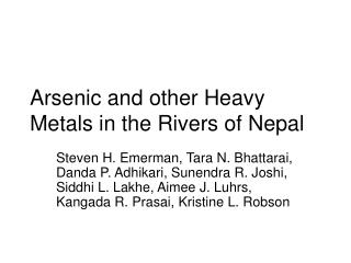 Arsenic and other Heavy Metals in the Rivers of Nepal