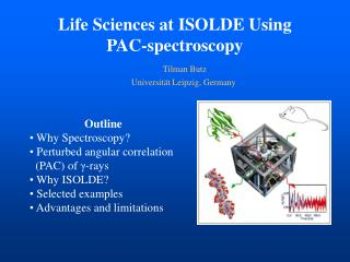 Life Sciences at ISOLDE Using  PAC- spectroscopy