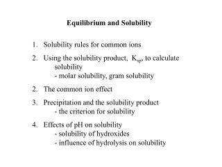 Equilibrium and Solubility