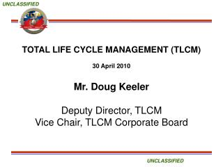 TOTAL LIFE CYCLE MANAGEMENT (TLCM) 30 April 2010