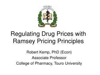Regulating Drug Prices with Ramsey Pricing Principles