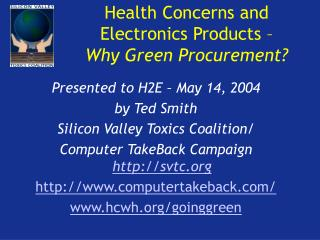 Health Concerns and Electronics Products – Why Green Procurement?