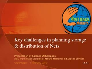 Key challenges in planning storage & distribution of Nets