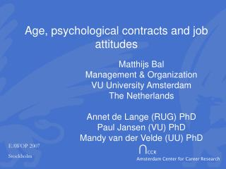 Age, psychological contracts and job attitudes