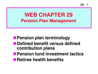 Pension plan terminology Defined benefit versus defined contribution plans