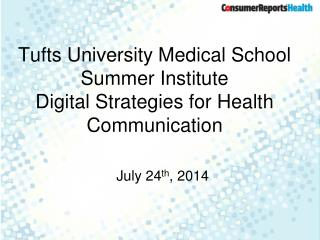 Tufts University Medical School Summer Institute Digital Strategies for Health Communication