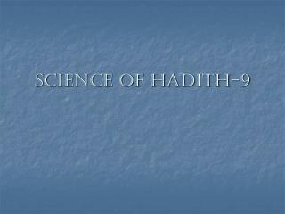 Science of Hadith-9