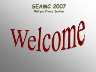 SEAMC 2007 Multiple Choice Section