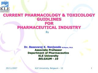 CURRENT PHARMACOLOGY & TOXICOLOGY GUIDLINES  FOR  PHARMACEUTICAL INDUSTRY