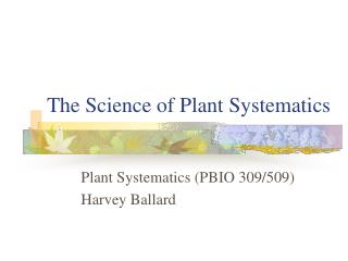 The Science of Plant Systematics