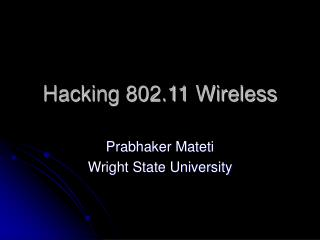 Hacking 802.11 Wireless