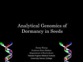Analytical Genomics of Dormancy in Seeds