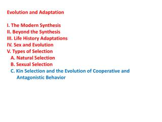 Evolution and Adaptation I. The Modern Synthesis II. Beyond the Synthesis