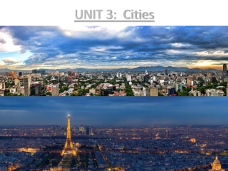 UNIT 3: Cities