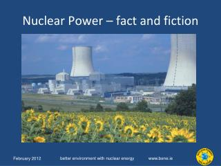 Nuclear Power – fact and fiction
