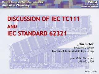 DISCUSSION OF IEC TC111 AND IEC STANDARD 62321