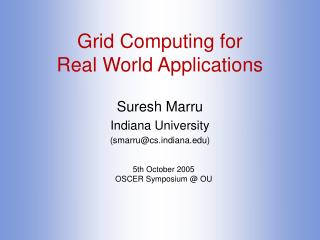 Grid Computing for Real World Applications