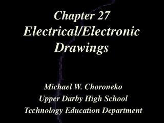 Chapter 27 Electrical/Electronic Drawings