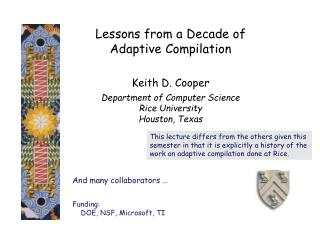 Lessons from a Decade of  Adaptive Compilation