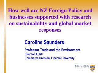 Caroline Saunders Professor Trade and the Environment Director AERU