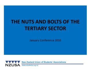 THE NUTS AND BOLTS OF THE  TERTIARY SECTOR January Conference 2010