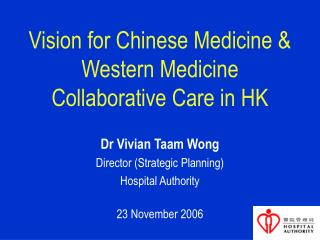 Vision for Chinese Medicine & Western Medicine Collaborative Care in HK