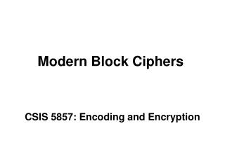 Modern Block Ciphers
