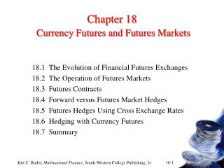 Chapter 18 Currency Futures and Futures Markets