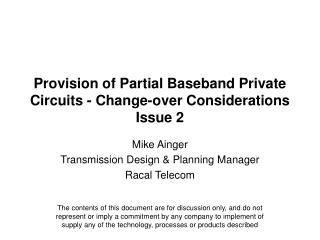 Provision of Partial Baseband Private Circuits - Change-over Considerations Issue 2