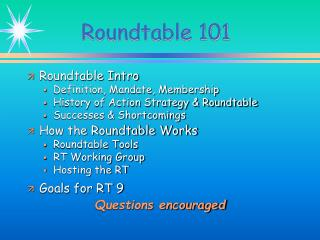 Roundtable 101