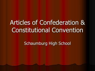 Articles of Confederation  Constitutional Convention