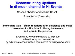 Reconstructing Upsilons  in di-muon channel in HI Events