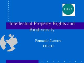 Intellectual Property Rights and Biodiversity