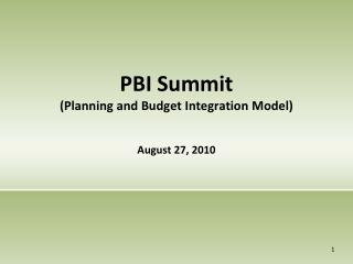 PBI Summit (Planning and Budget Integration Model)