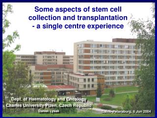 Some aspects of stem cell collection and transplantation - a single centre experience