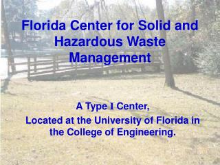 Florida Center for Solid and Hazardous Waste Management