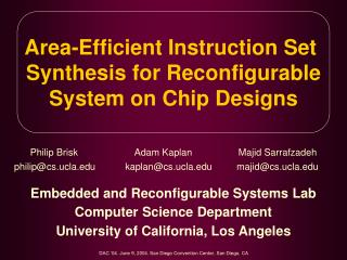 Area-Efficient Instruction Set  Synthesis for Reconfigurable System on Chip Designs