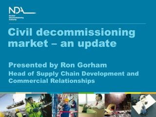 Civil decommissioning market – an update