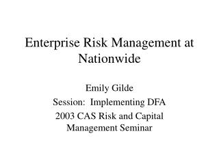 Enterprise Risk Management at Nationwide