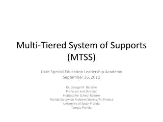 Multi-Tiered System of Supports (MTSS)
