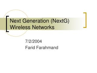 Next Generation (NextG) Wireless Networks